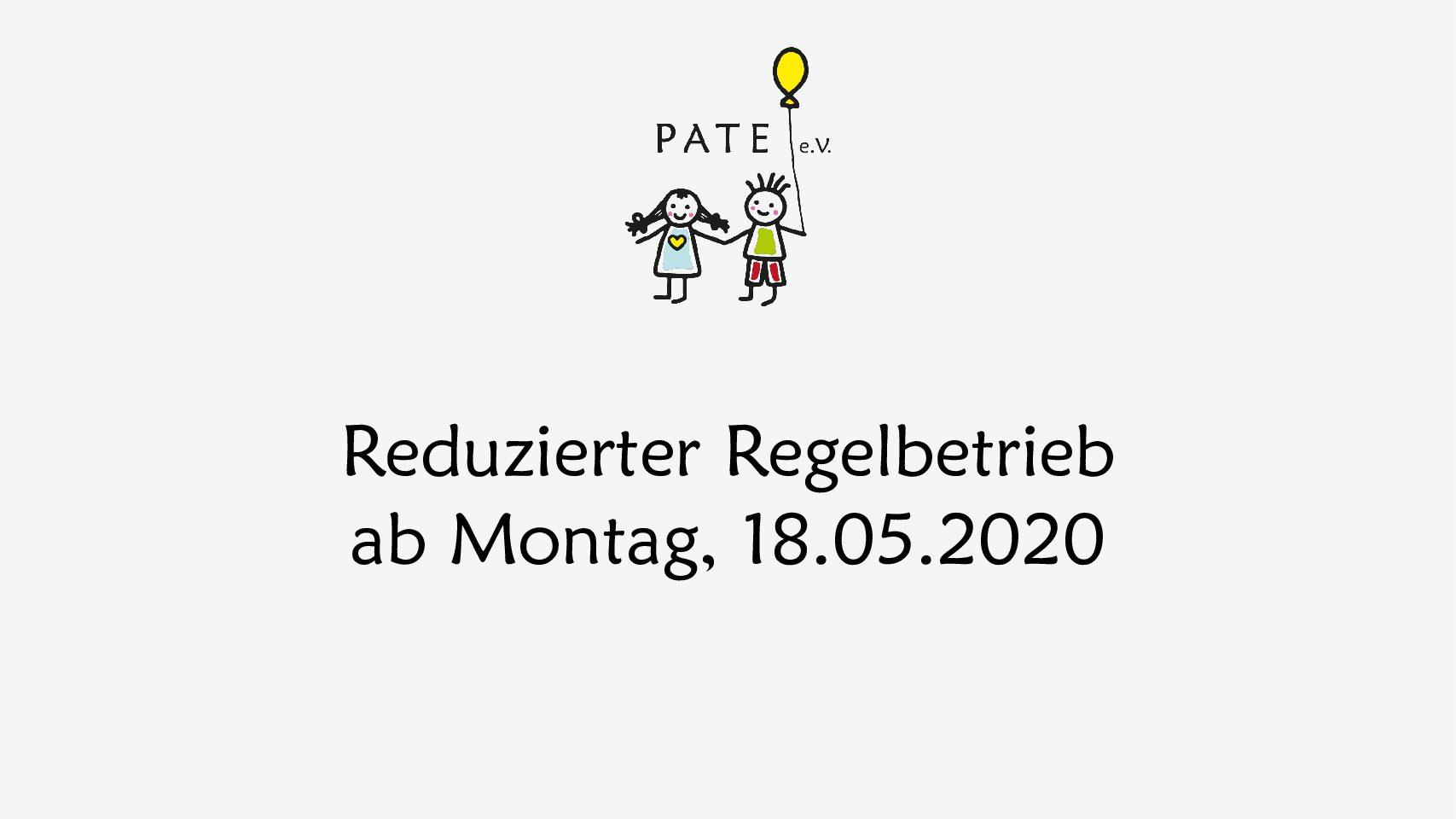 Reduzierter Regelbetrieb ab Montag, 18.05.2020